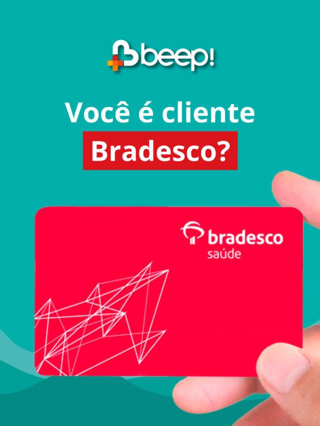 Você é cliente Bradesco?